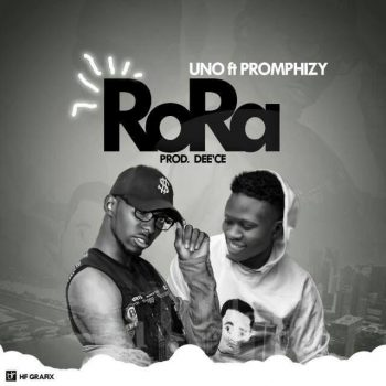 Download: Uno Ft. Promphizy - Rora