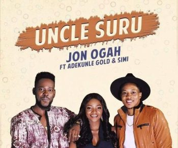 Download: Jon Ogah Ft Adekunle Gold x Simi – Uncle Suru