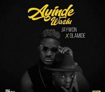Download: Jaywon Ft. Olamide – Ayinde Wasiu