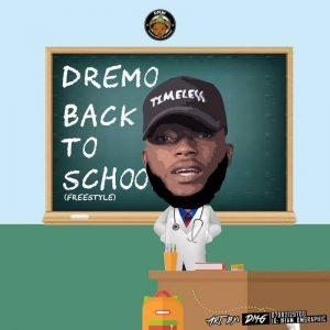 Dremo – Back To School