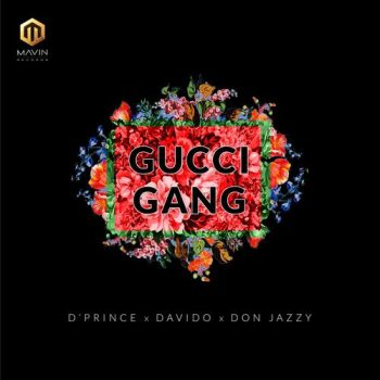 D'Prince ft. Davido x Don Jazzy – Gucci Gang