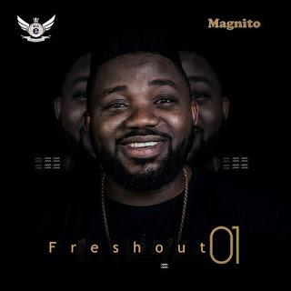 Magnito – My Boo (FreshOut 01 EP)