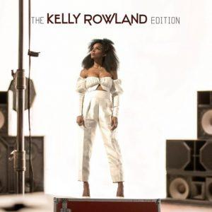 Kelly Rowland – The Kelly Rowland Edition