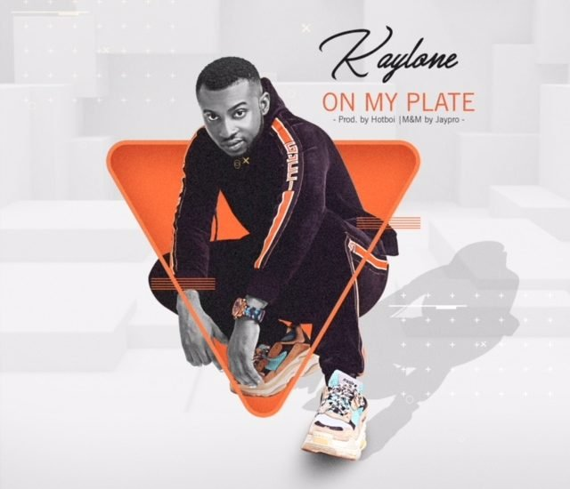 Kaylone - On My Plate