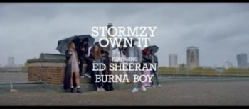 Stormzy ft. ED Sheeran x Burna Boy – Own It