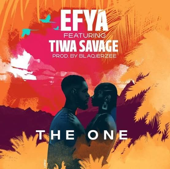 The One – Efya ft. Tiwa Savage
