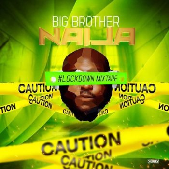 DJ Big N – Big Brother Naija 2020 (Mixape)